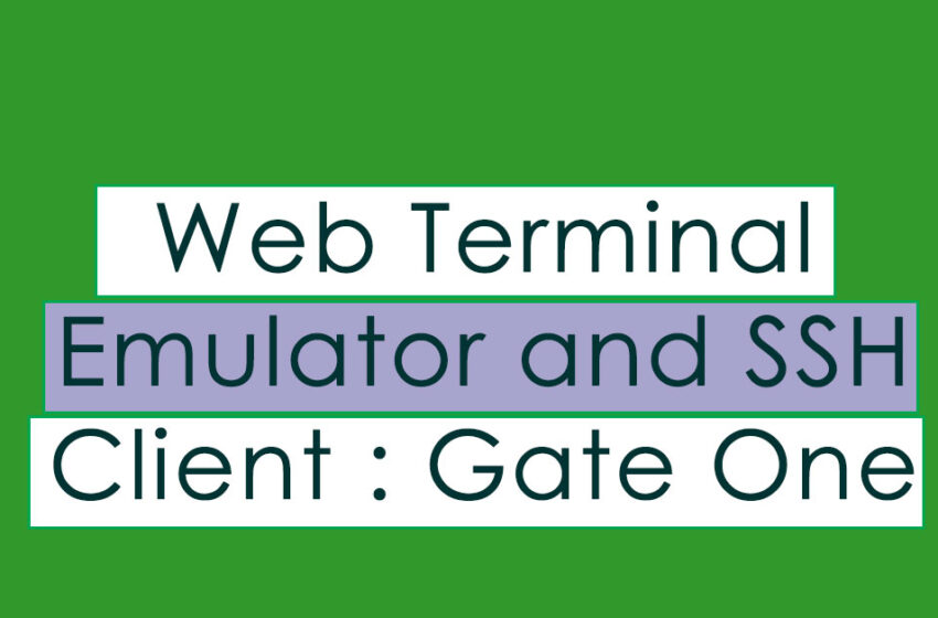 Web Terminal Emulator and SSH Client : Gate One
